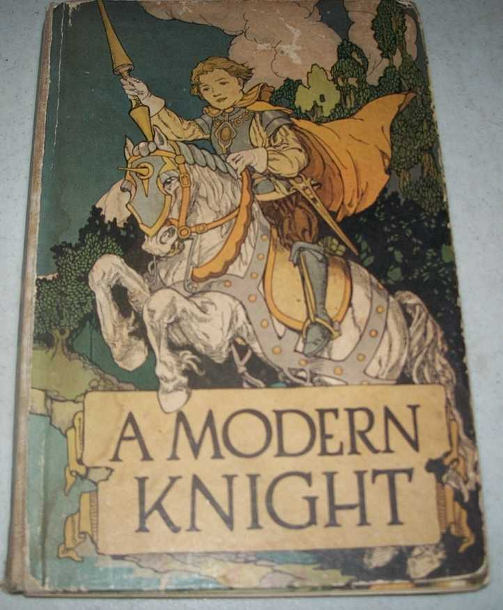 A Modern Knight: His Adventures (Jordan Juvenile Series), Furlong, May