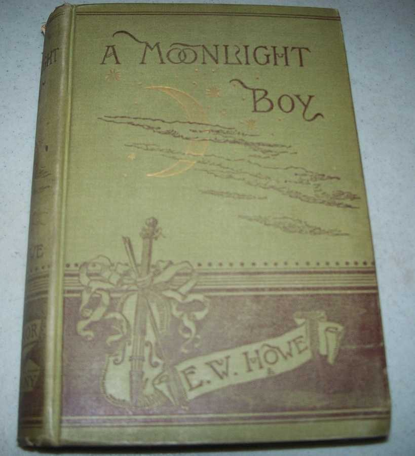 A Moonlight Boy, Howe, E.W.