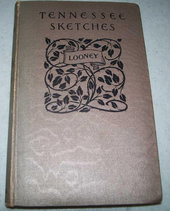Tennessee Sketches, Looney, Louisa Preston