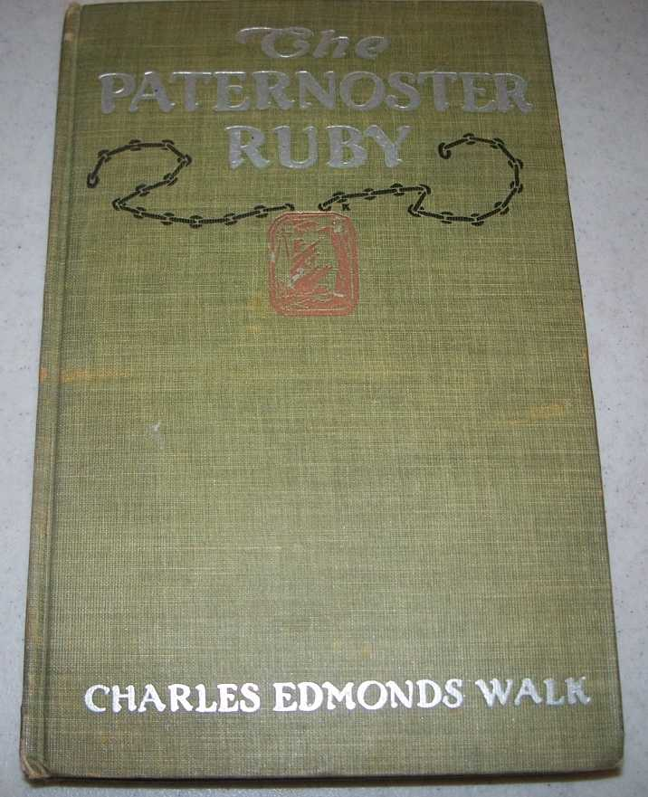 The Paternoster Ruby, Walk, Charles Edmonds