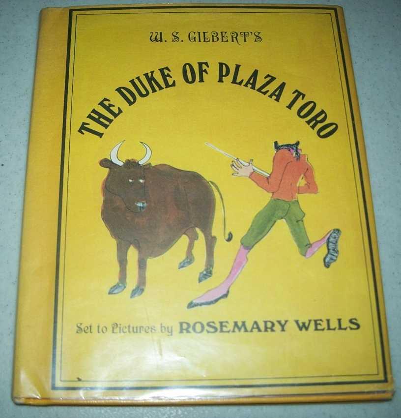 W.S. Gilbert's The Duke of Plaza Toro, Gilbert, W.S.