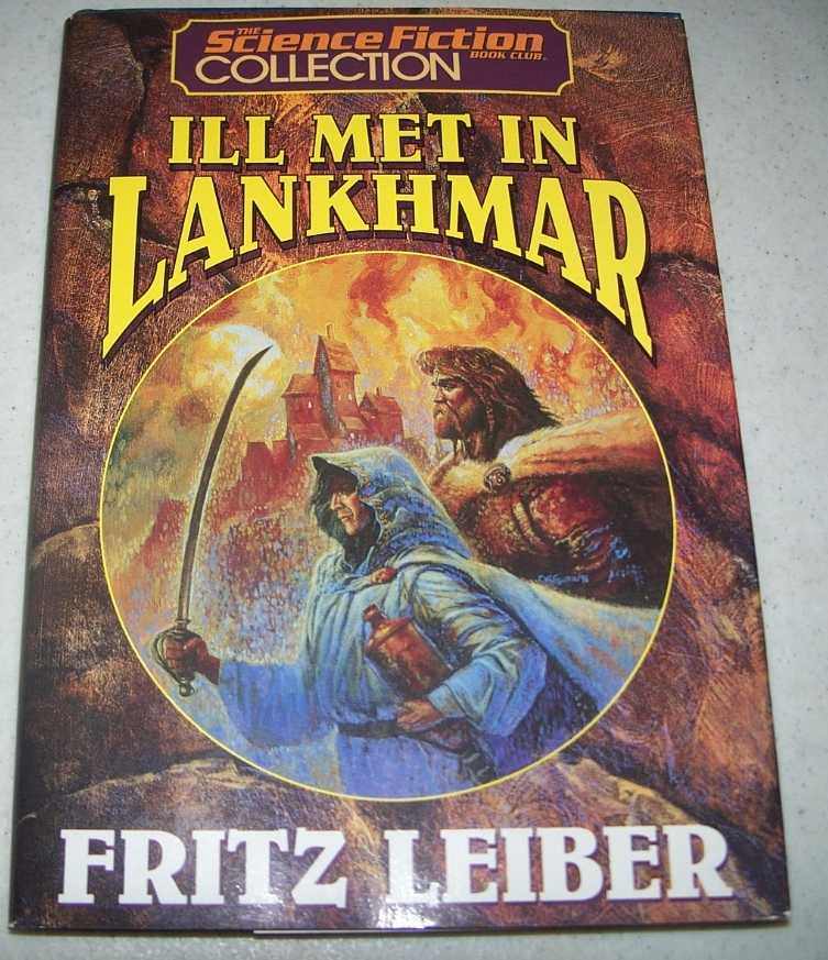 Ill Met in Lankhmar (The Science Fiction Collection Book Club), Leiber, Fritz