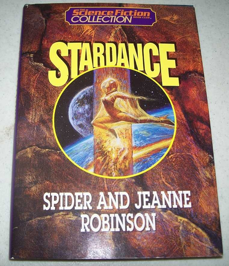 Stardance (The Science Fiction Collection Book Club), Robinson, Spider and Jeanne
