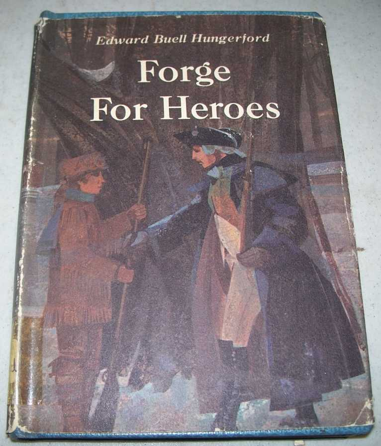 Forge for Heroes, Hungerford, Edward Bell