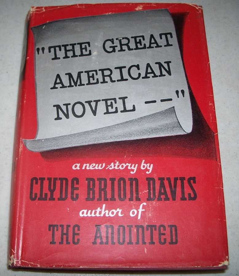 The Great American Novel, Davis, Clyde Brion