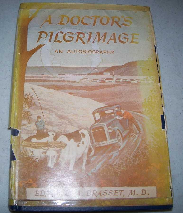 A Doctor's Pilgrimage, Brasset, Edmund A.