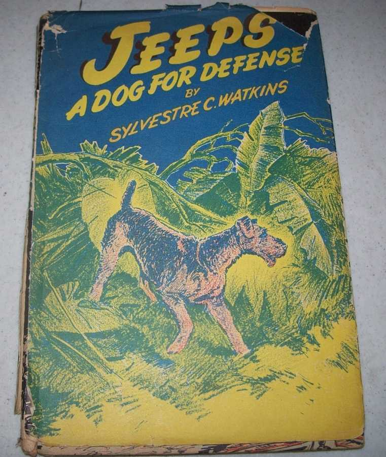 Jeeps, a Dog for Defense, Watkins, Sylvestre C.