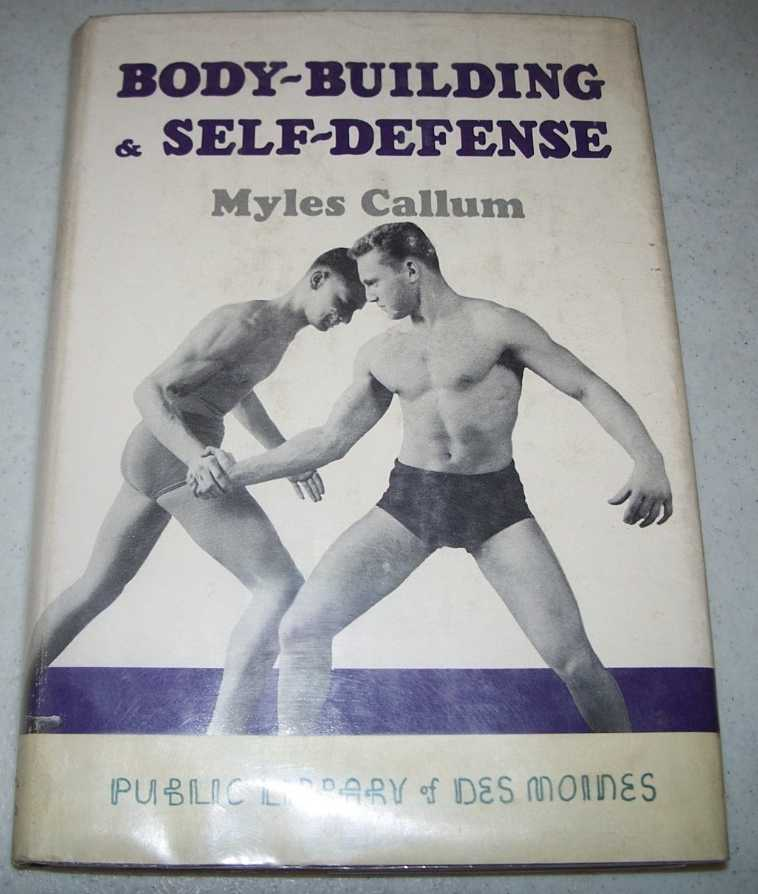 Body Building & Self Defense, Callum, Myles