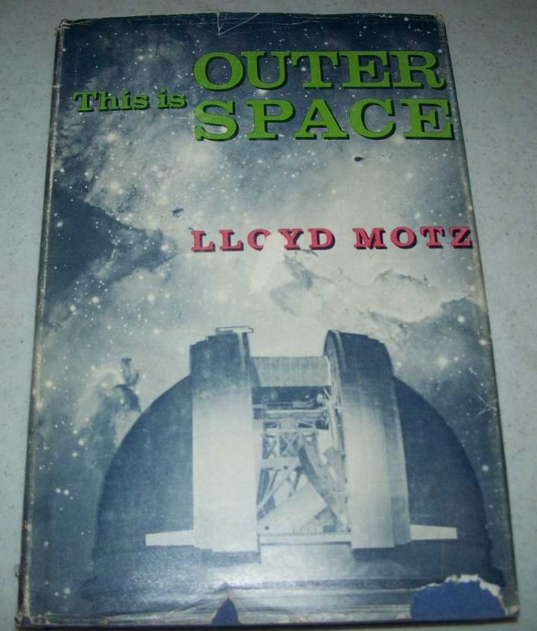 This Is Outer Space, Motz, Lloyd