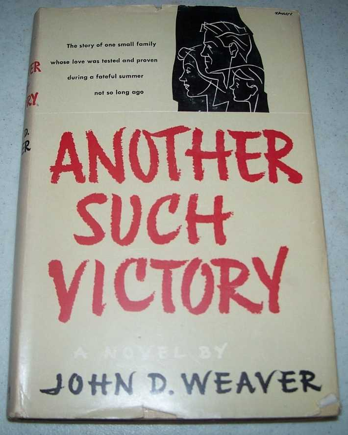 Another Such Victory: A Novel, Weaver, John D.