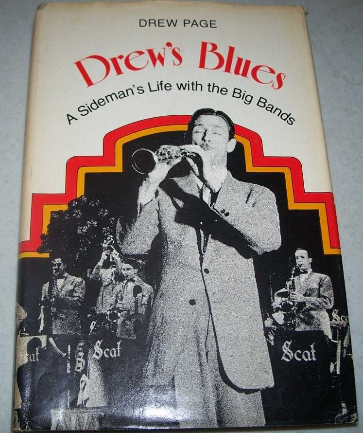 Drew's Blues: A Sideman's Life with the Big Bands, Page, Drew