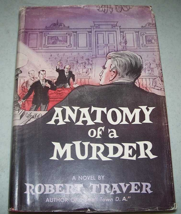 Anatomy of a Murder: A Novel, Traver, Robert