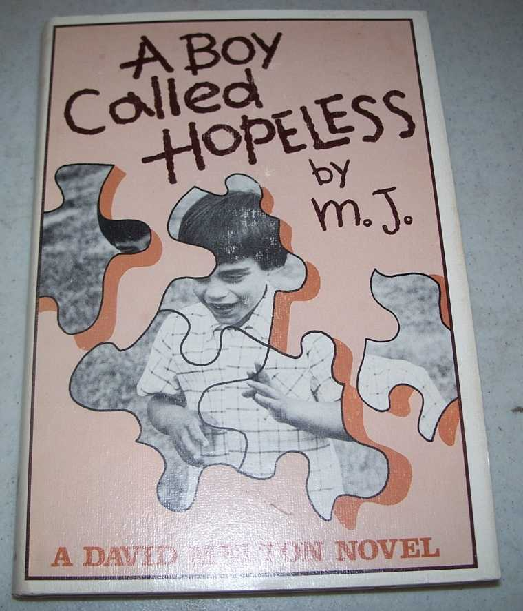 A Boy Called Hopeless by M.J.: A David Melton Novel, Melton, David