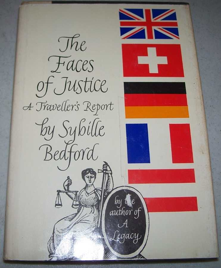 The Faces of Justice: A Traveller's Report, Bedford, Sybille
