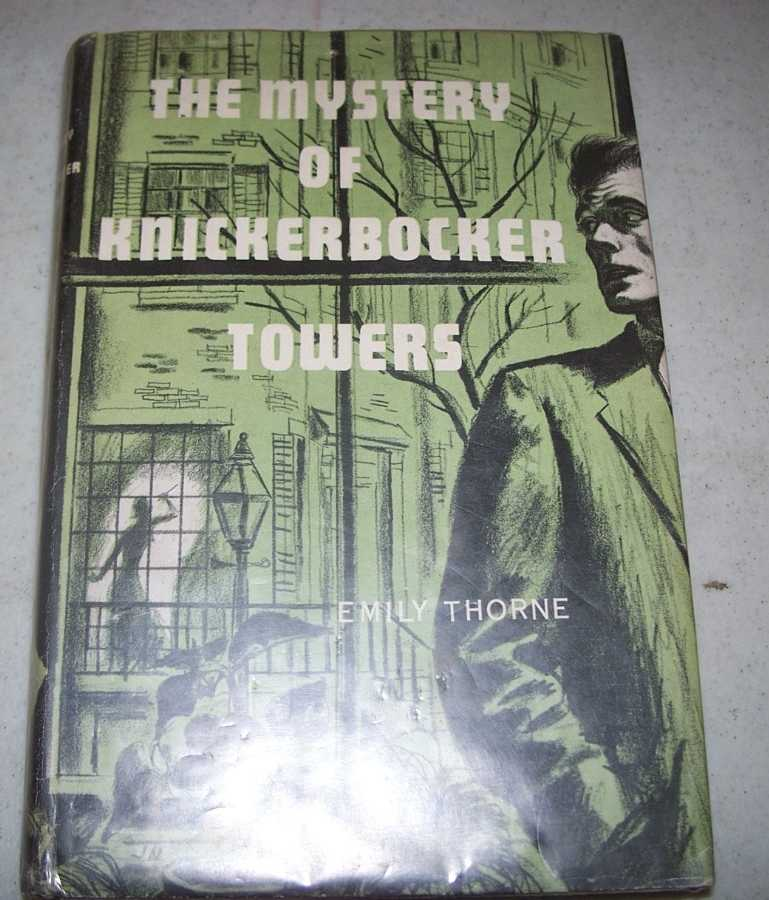 The Mystery of Knickerbocker Towers, Thorne, Emily