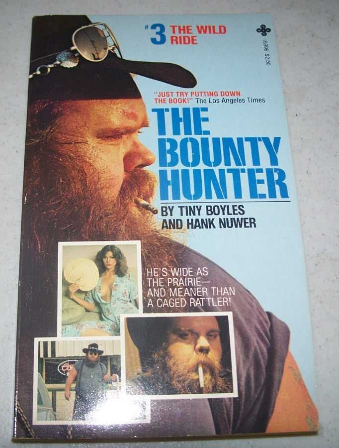 The Bounty Hunter #3: The Wild Ride, Boyles, Tiny and Nuwer, Hank