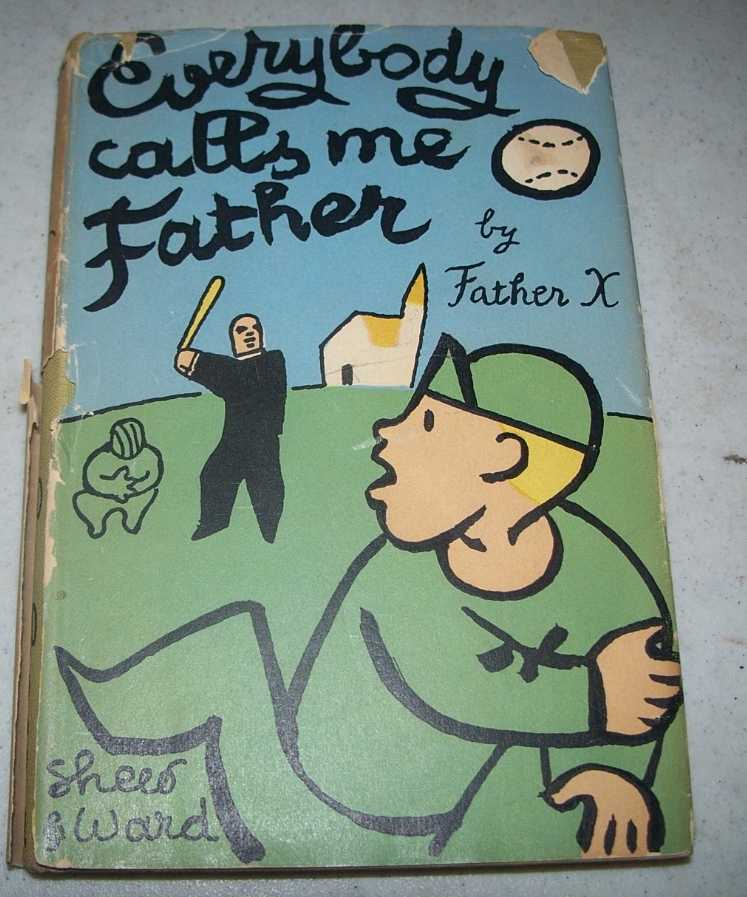 Everybody Calls Me Father, Father X