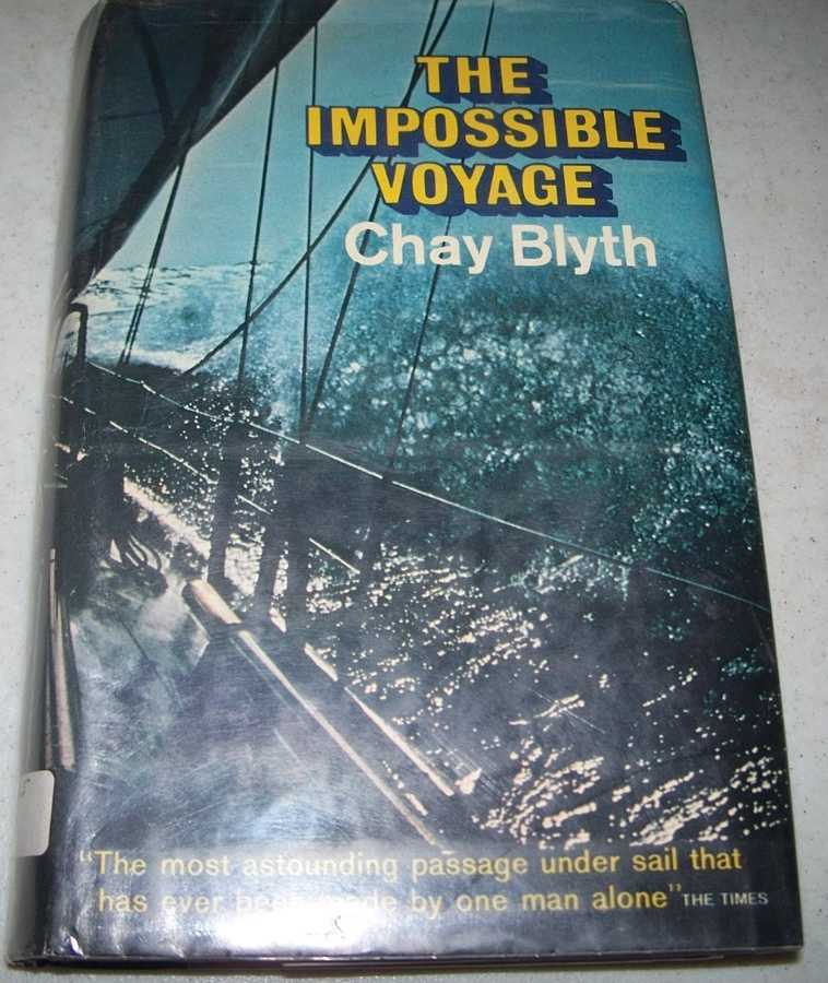 The Impossible Voyage, Blyth, Chay