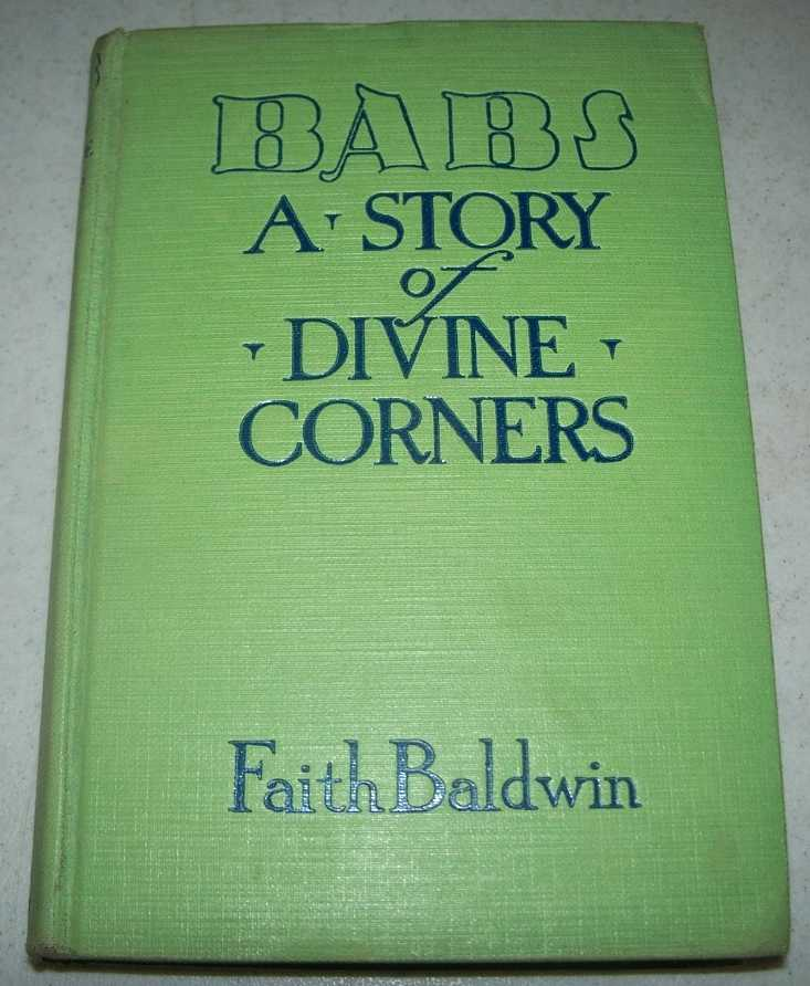 Babs: A Story of Divine Corners, Baldwin, Faith