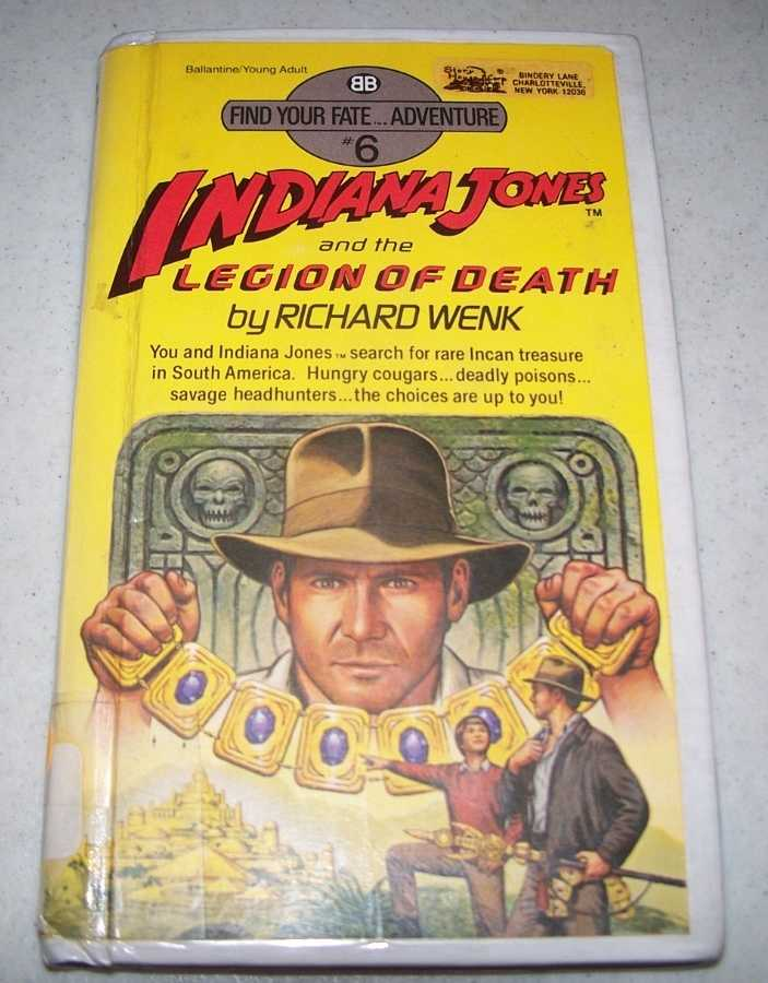 Indiana Jones and the Legion of Death (Find Your Fate Adventure #6), Wenk, Richard