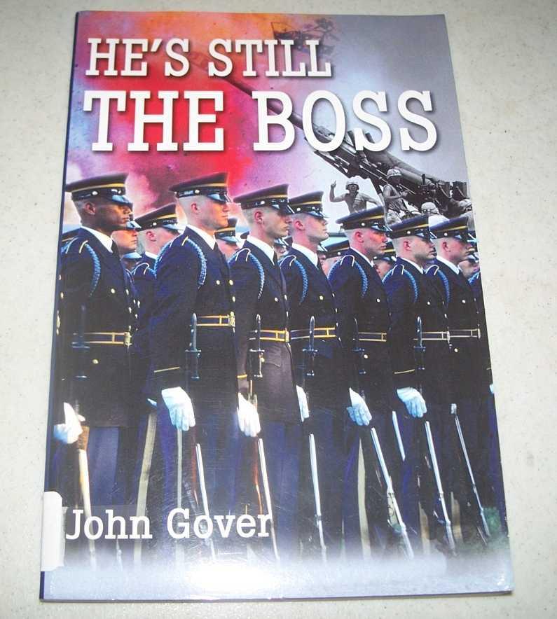 He's Still the Boss, Gover, John