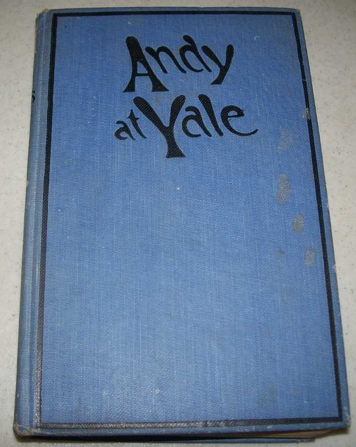 Andy at Yale or the Great Quadrangle Mystery, Stokes, Roy Eliot