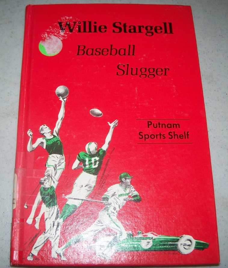 Willie Stargell, Baseball Slugger (Putnam Sports Shelf), Libby, Bill