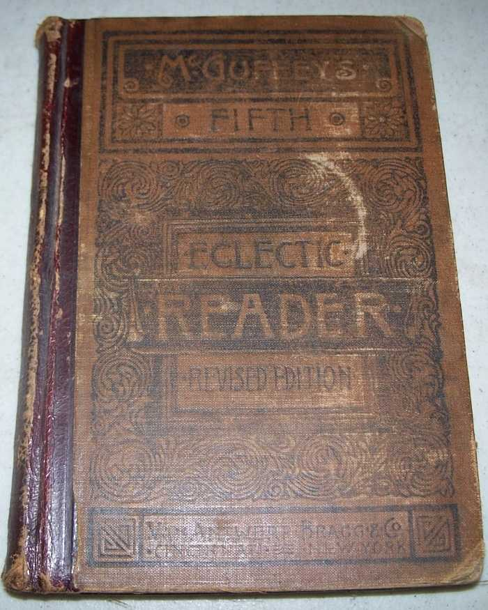 McGuffey's Fifth Eclectic Reader (Eclectic Educational Series), N/A