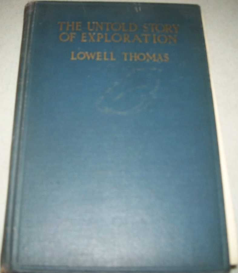 The Untold Story of Exploration, Thomas, Lowell