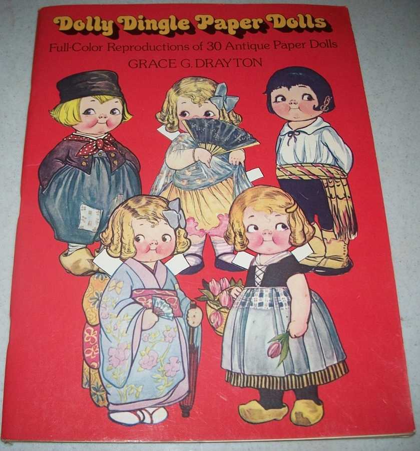 Dolly Dingle Paper Dolls: Full Color Reproductions of 30 Antique Paper Dolls, Drayton, Grace G.