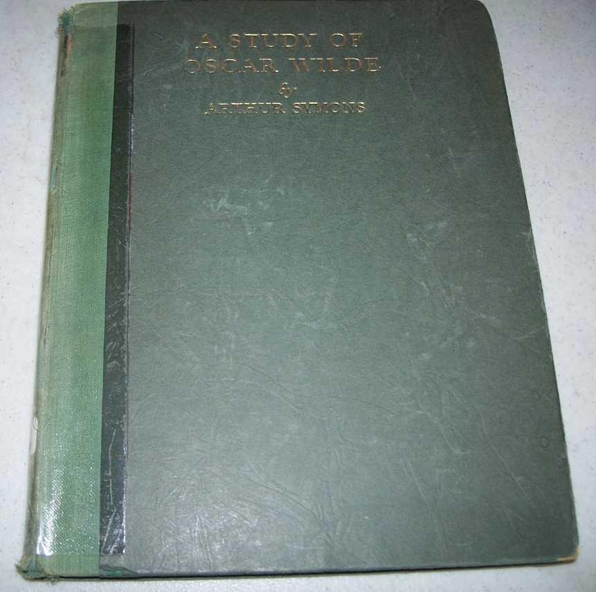 A Study of Oscar Wilde, Symons, Arthur