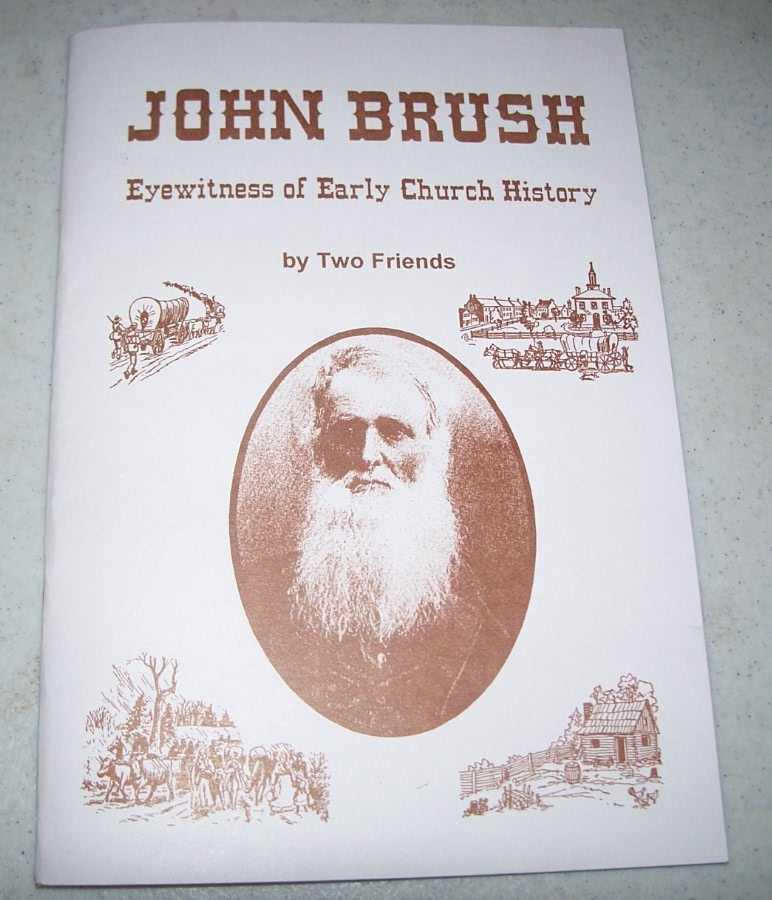 John Brush, Eyewitness of Early Church History, Ludy, Paul (ed.)