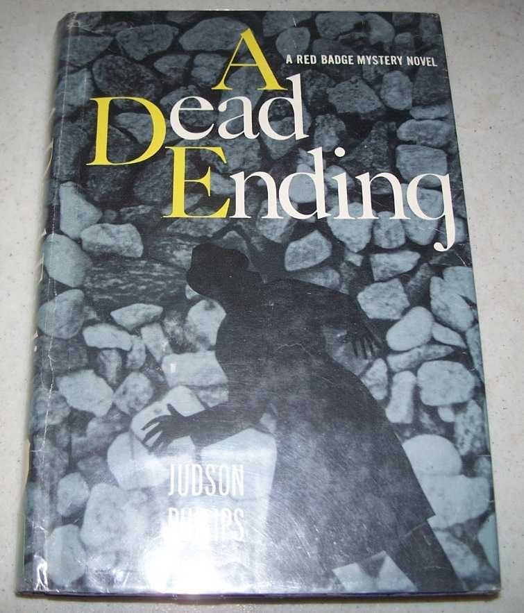 A Dead Ending: A Red Badge Mystery Novel, Philips, Judson