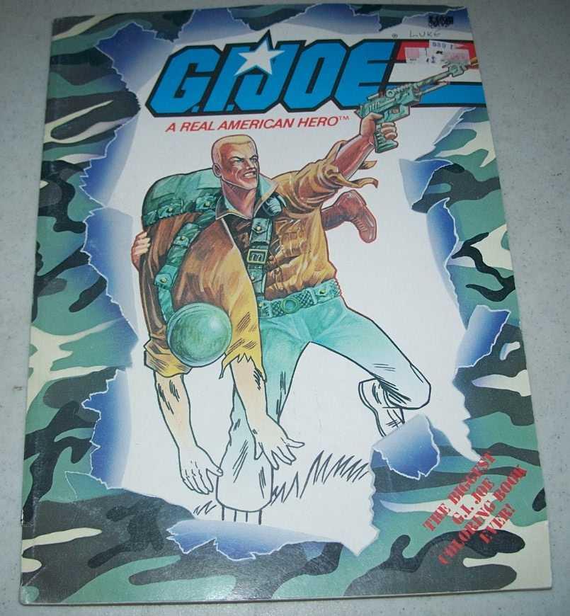 G.I. Joe a Real American Hero: The GI Joe Super Coloring Book, Zimmerman, Dwight; Nicholas, Charles; Mooney, Jim; Homs, Gregory