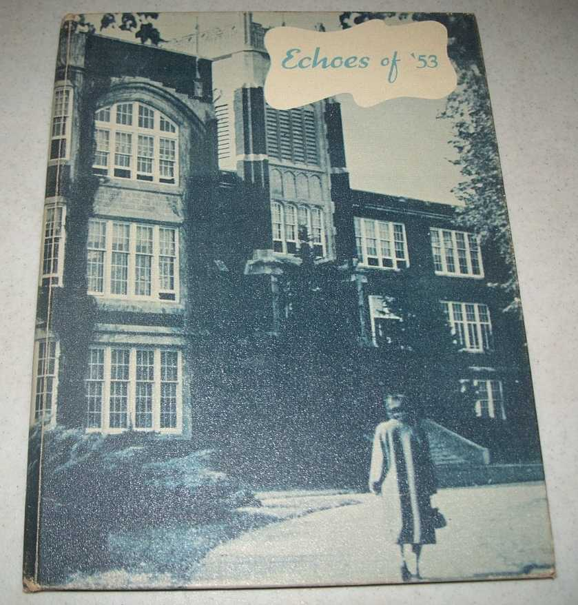 Echoes 1953: Yearbook, Wichita High School East (Wichita, Kansas), N/A