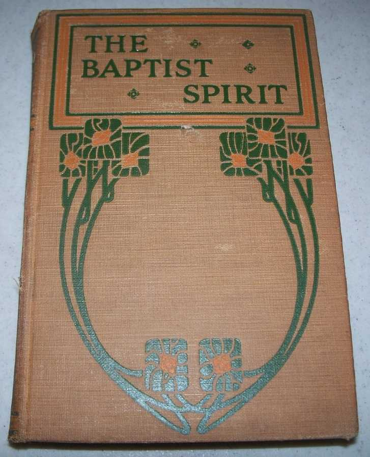The Baptist Spirit/Fundamentals of the Faith, Van Ness, L.J./Nowlin, William Dudley