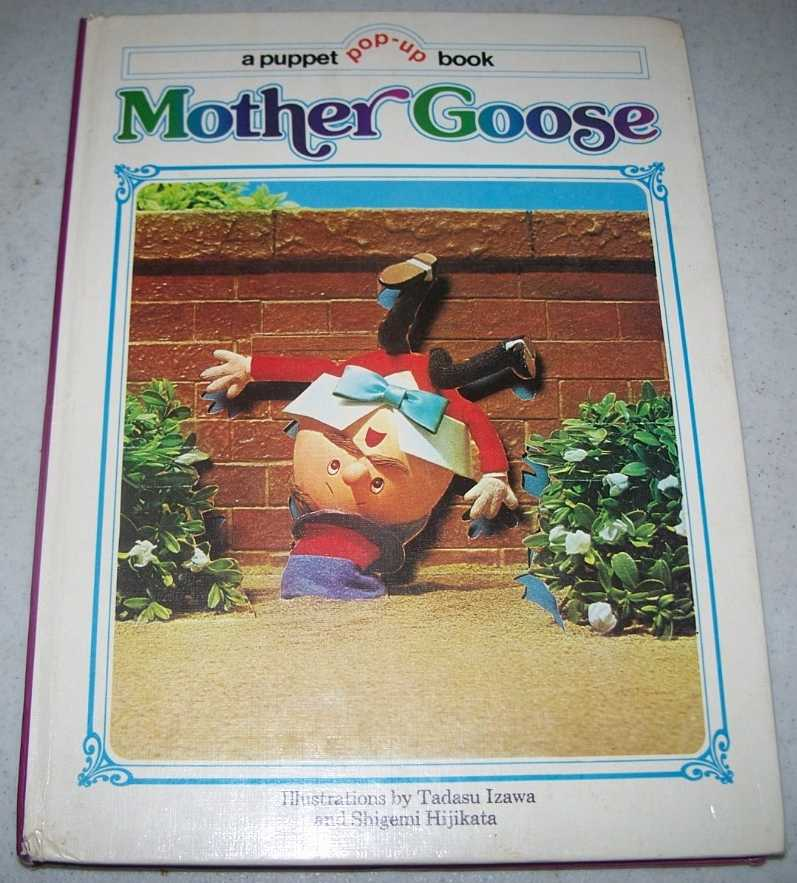 Mother Goose: A Puppet Pop-up Book, Izawa, Tadasu and Hijikata, Shigemi