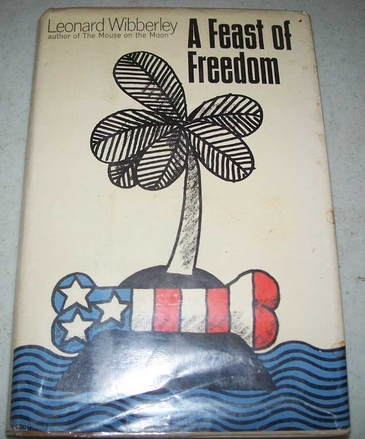 A Feast of Freedom, Wibberley, Leonard