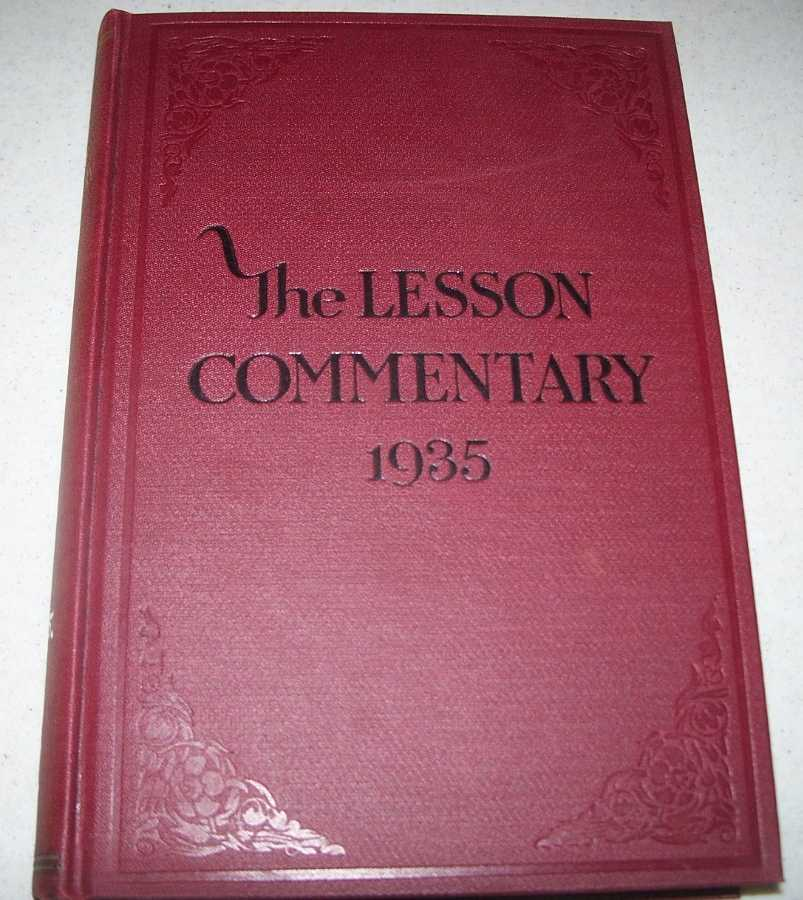 Lesson Commentary for Sunday Schools 1935, Wiles, Charles P.; Smith, D. Burt (ed.)