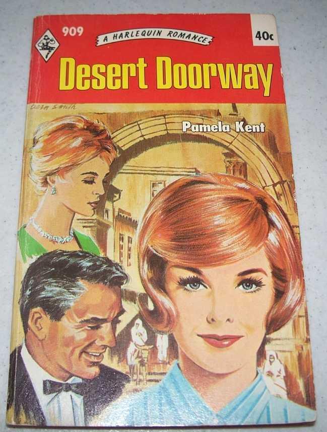 Desert Doorway (Harlequin Romance 909), Kent, Pamela