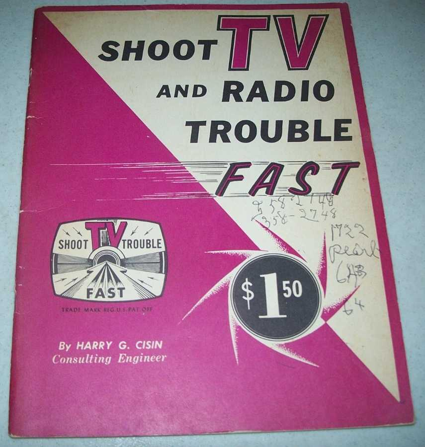 Shoot TV and Radio Trouble Fast, Cisin, Harry G.