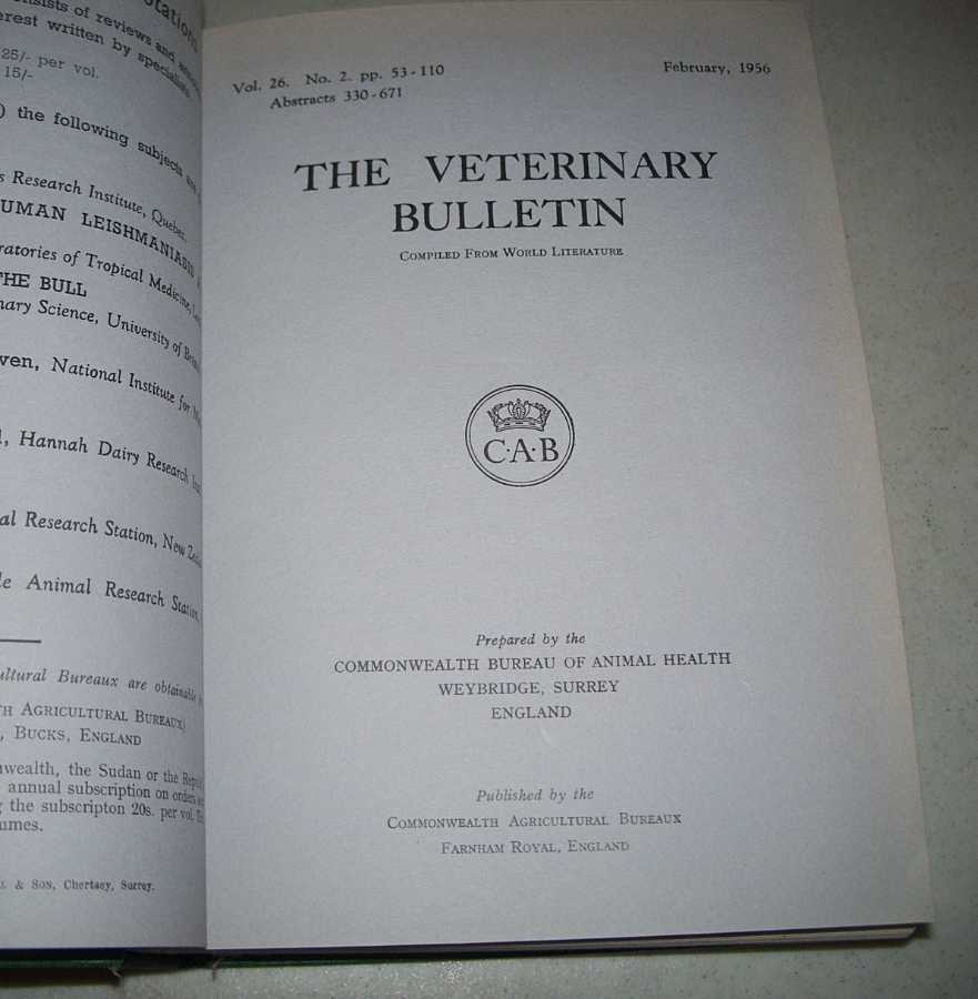 The Veterinary Bulletin 1956, Volume XXVI (12 Issues bound in 1 Volume), N/A