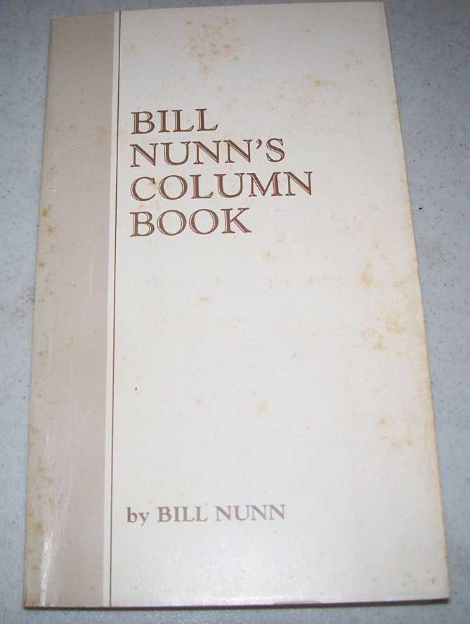 Bill Nunn's Column Book, Nunn, Bill