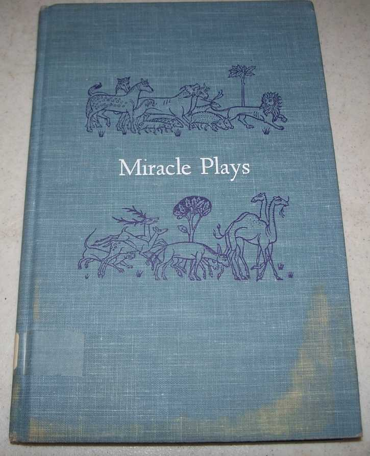Miracle Plays: Seven Medieval Plays for Modern Players, Malcolmson, Anne (adapted by)