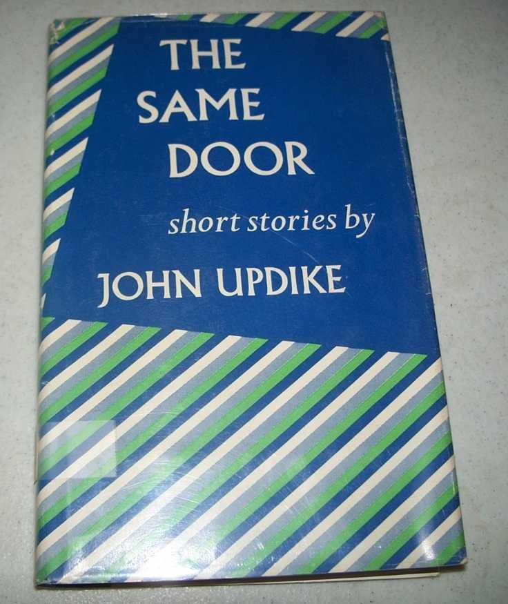 The Same Door: Short Stories, Updike, John