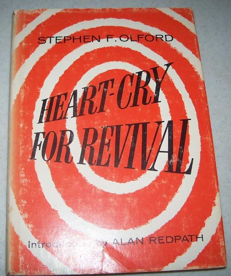 Heart-Cry for Revival: Expository Sermons on Revival, Olford, Stephen F.