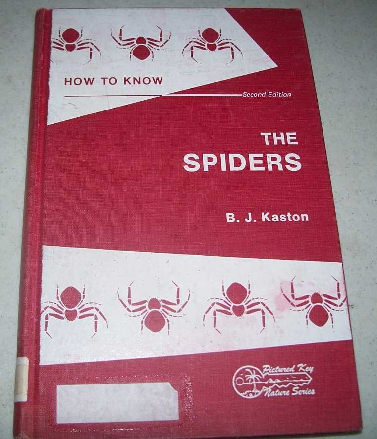How to Know the Spiders (Pictured Key Nature Series), Kaston, B.J.