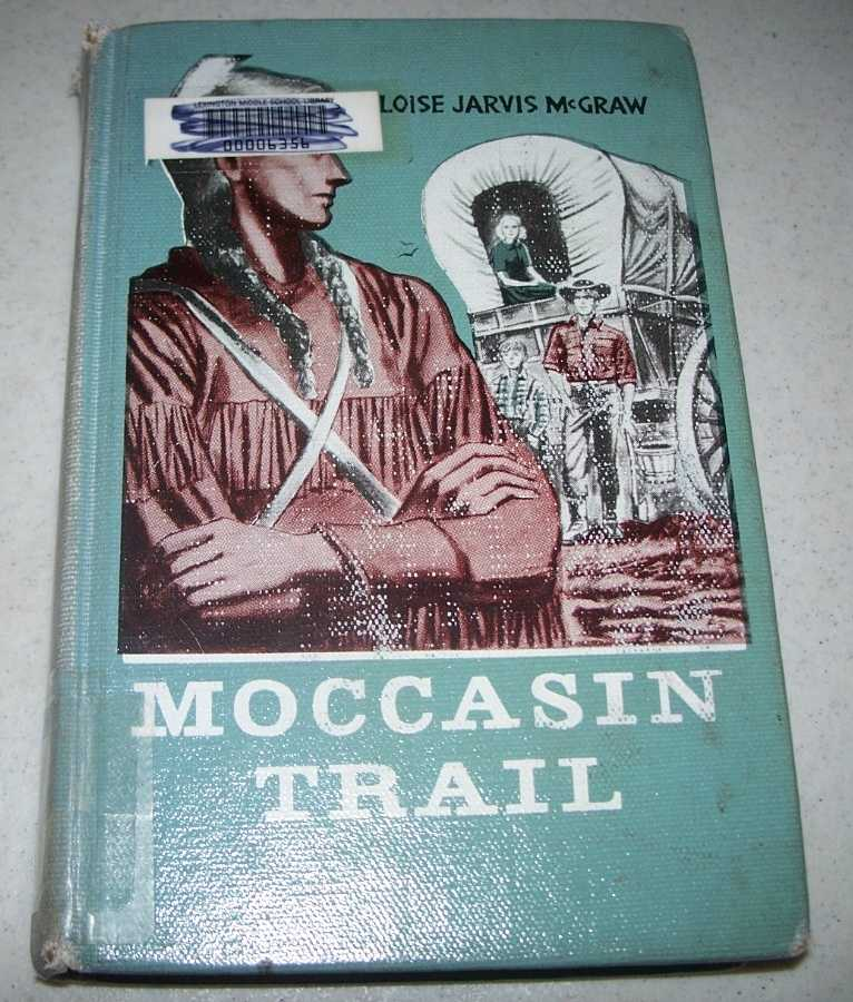 Moccasin Trail, McGraw, Eloise Jarvis