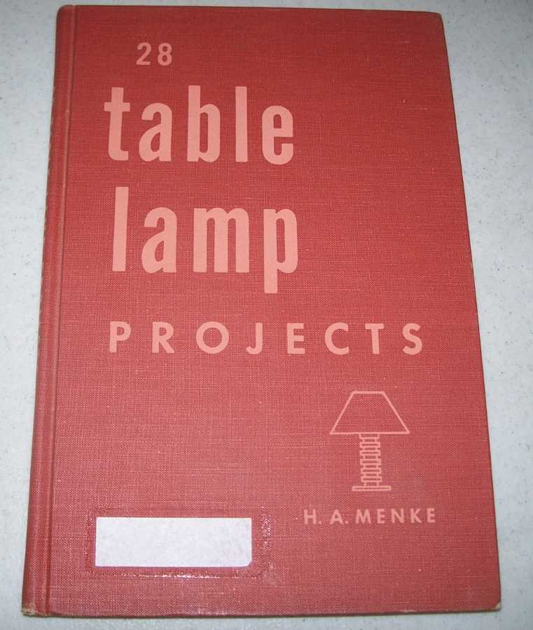 28 Table Lamp Projects, Menke, H.A.