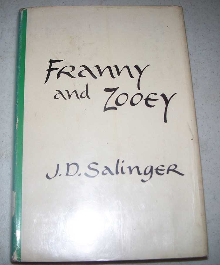 Franny and Zooey, Salinger, J.D.